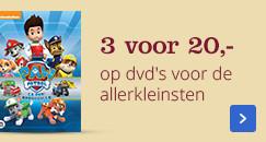 3 voor 20,- op dvd's voor de allerkleinsten