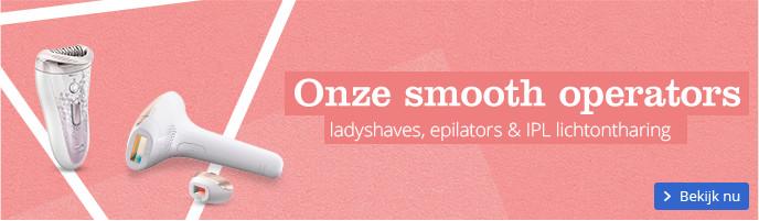 Ladyshaves, epilators & IPL lichtontharing onze smooth operators