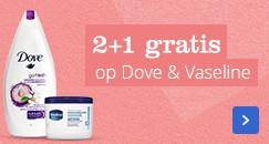 2+1 gratis op Dove & Vaseline