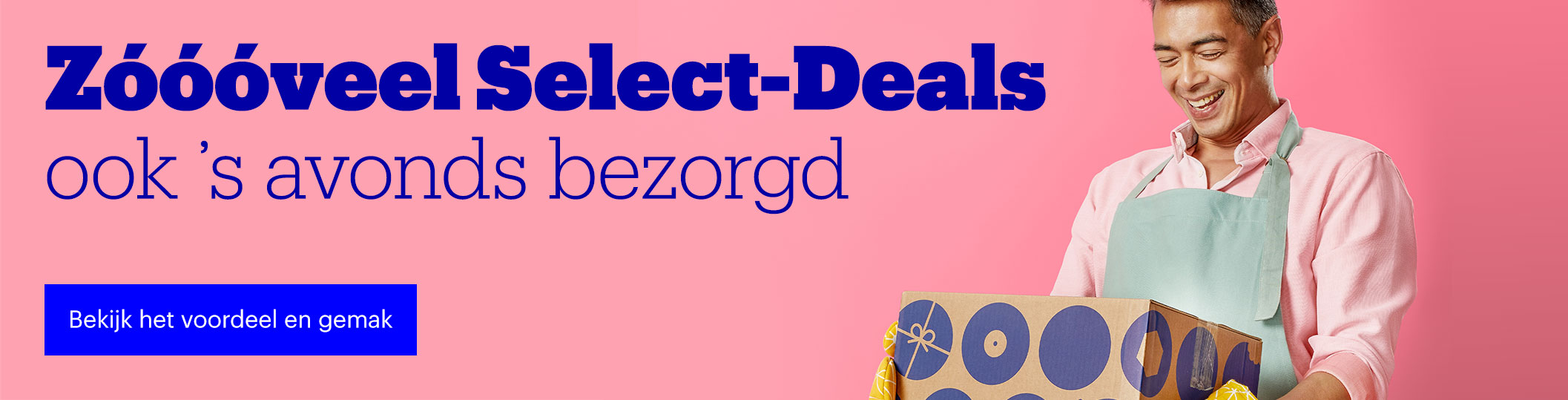 Zóóóveel Select-Deals